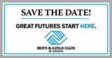 Boys & Girls Club - Save the Date