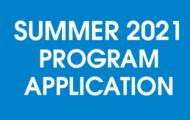 Summer 2021 Program Application